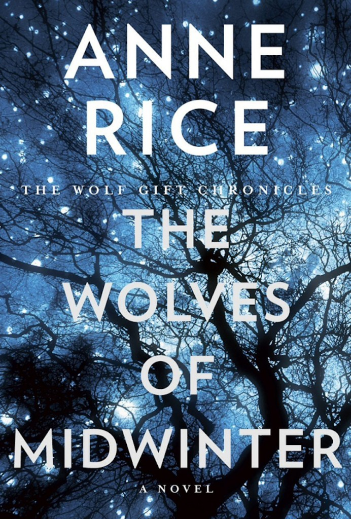 Get lost in the world of a wolf man with this series from Anne Rice